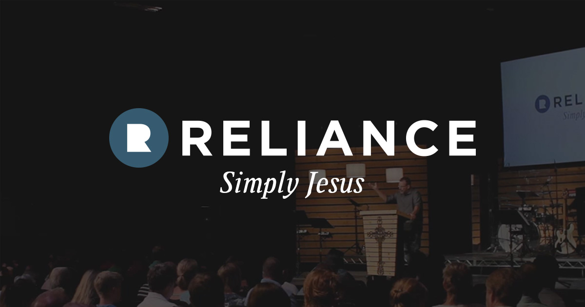 Reliance Church | Temecula, CA | Simply Jesus