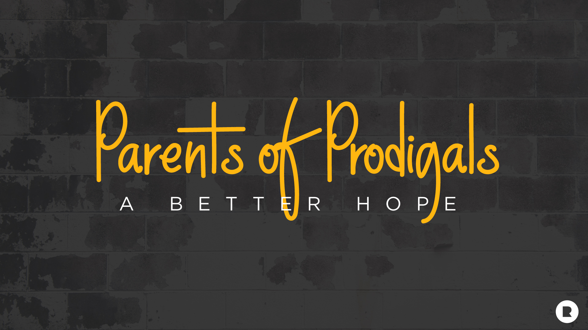 Parents-Of-Prodigals-Welcome